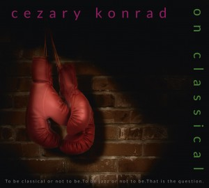 "CEZARY KONRAD ""ON CLASSICAL"""