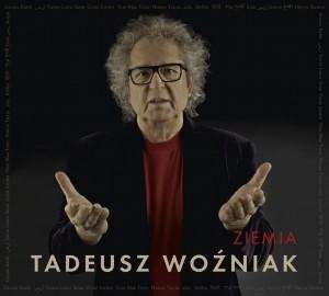 """TADEUSZ WOŹNIAK """"ZIEMIA"""" – premiera 20 listopada"""